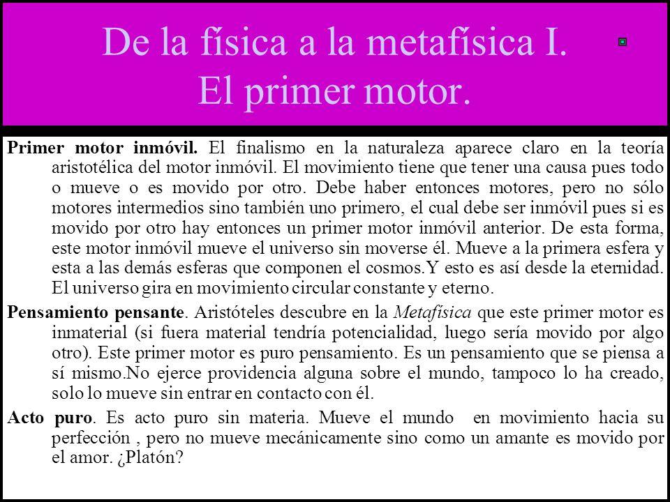 De la física a la metafísica I. El primer motor.