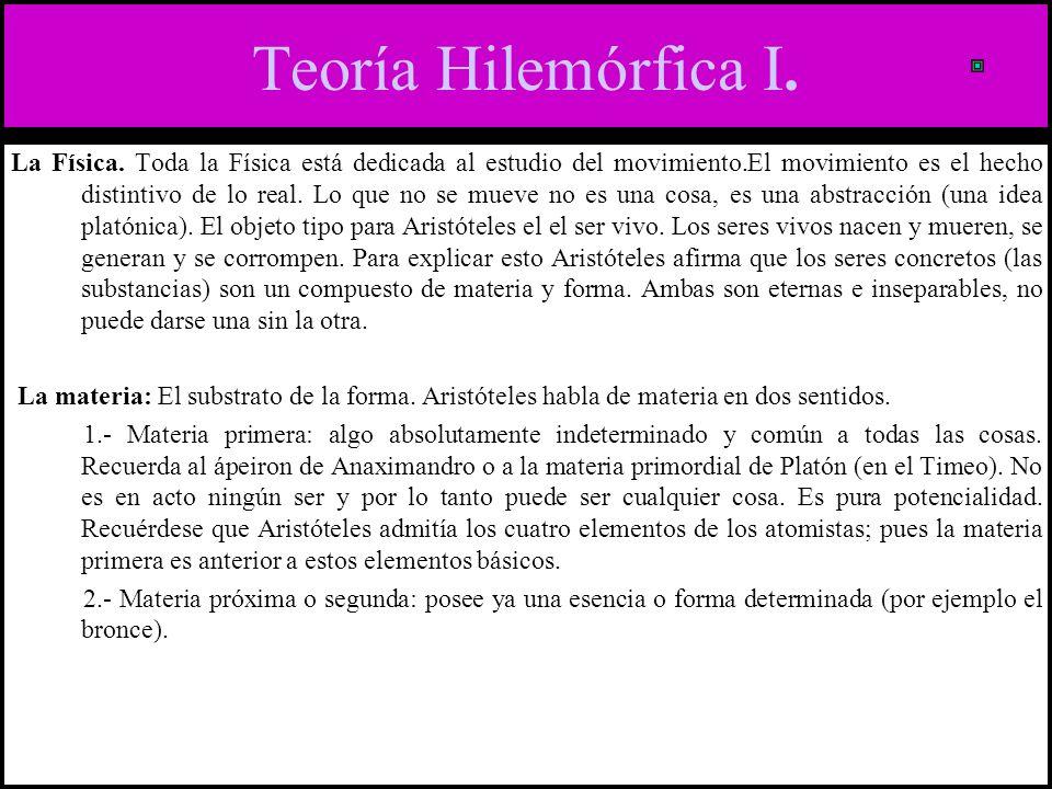 Teoría Hilemórfica I.