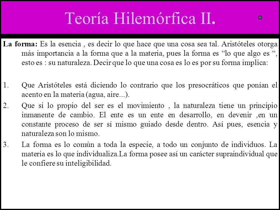 Teoría Hilemórfica II.