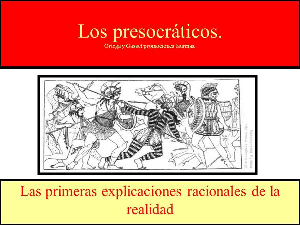 Los presocráticos. Ortega y Gasset promociones taurinas.