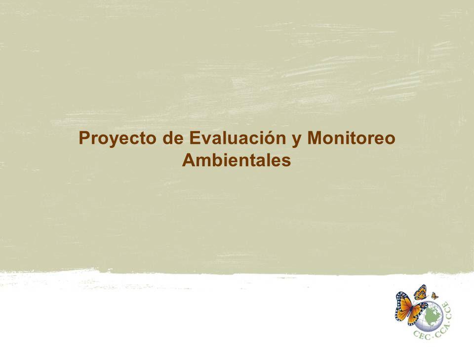 Proyecto de Evaluación y Monitoreo Ambientales