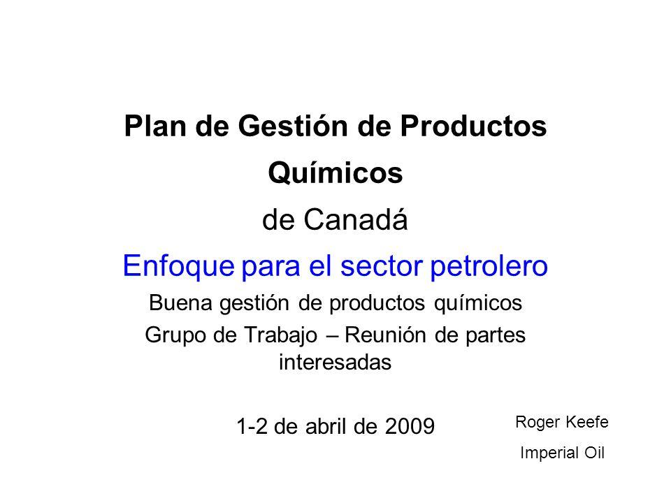 Plan de Gestión de Productos Químicos de Canadá Enfoque para el sector petrolero