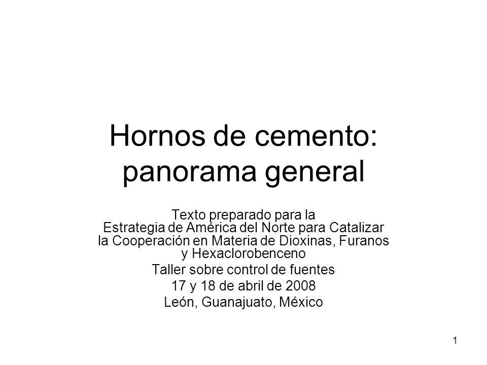 Hornos de cemento: panorama general