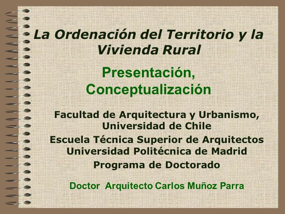La Ordenación del Territorio y la Vivienda Rural