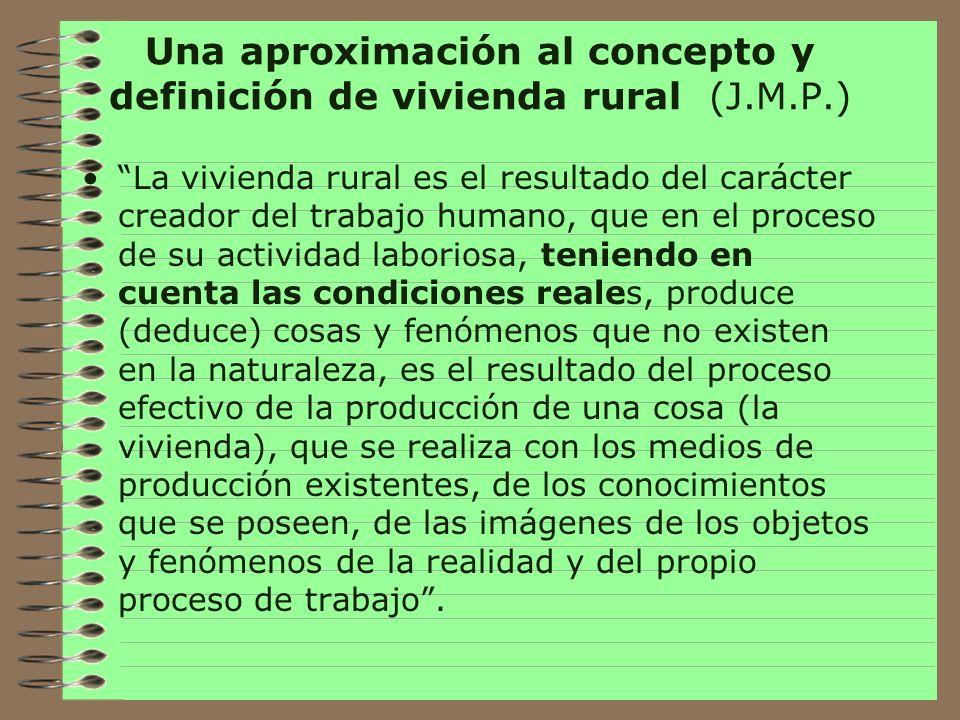Una aproximación al concepto y definición de vivienda rural (J.M.P.)