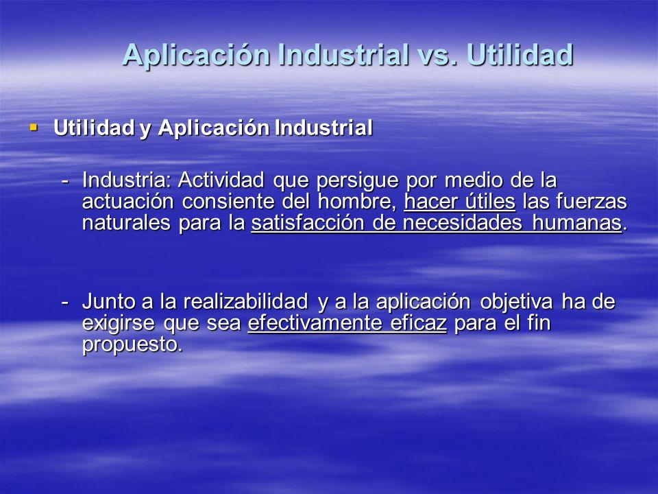 Aplicación Industrial vs. Utilidad