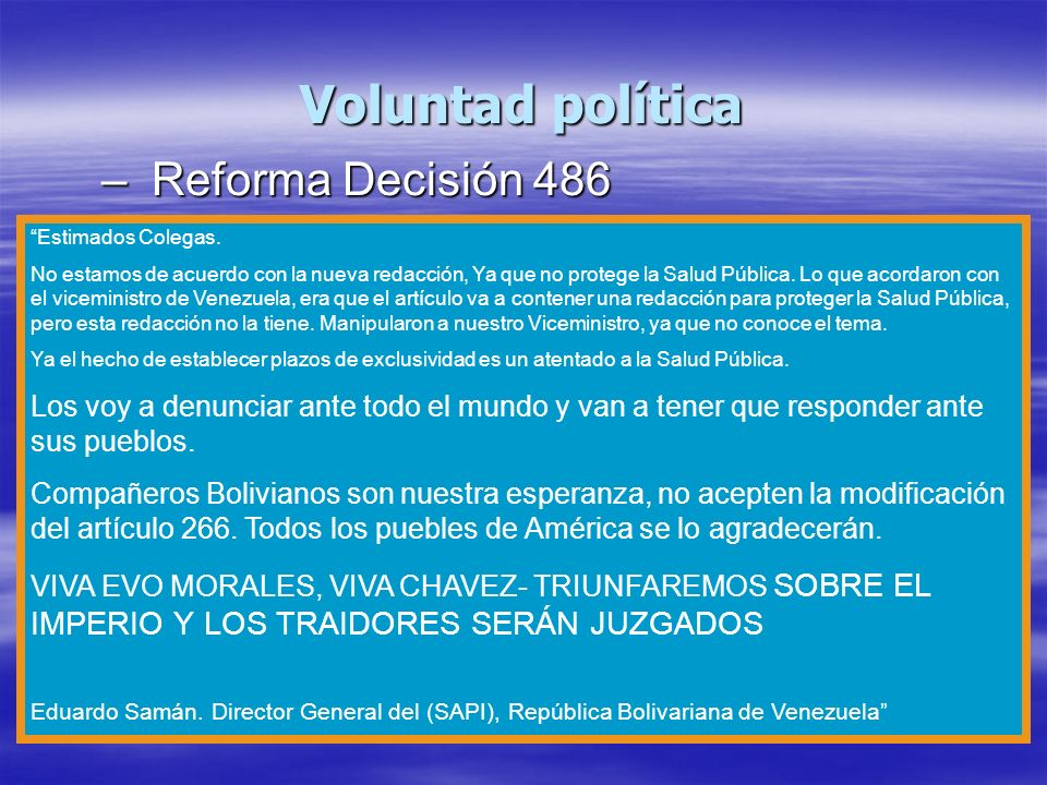 Voluntad política Reforma Decisión 486