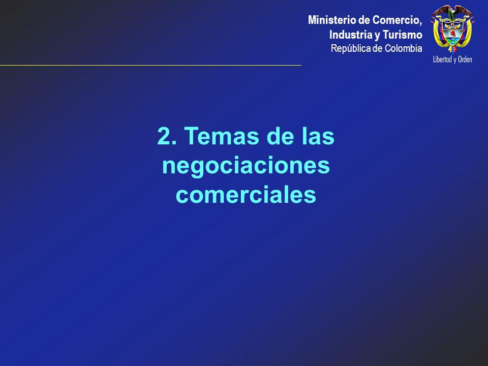 2. Temas de las negociaciones comerciales