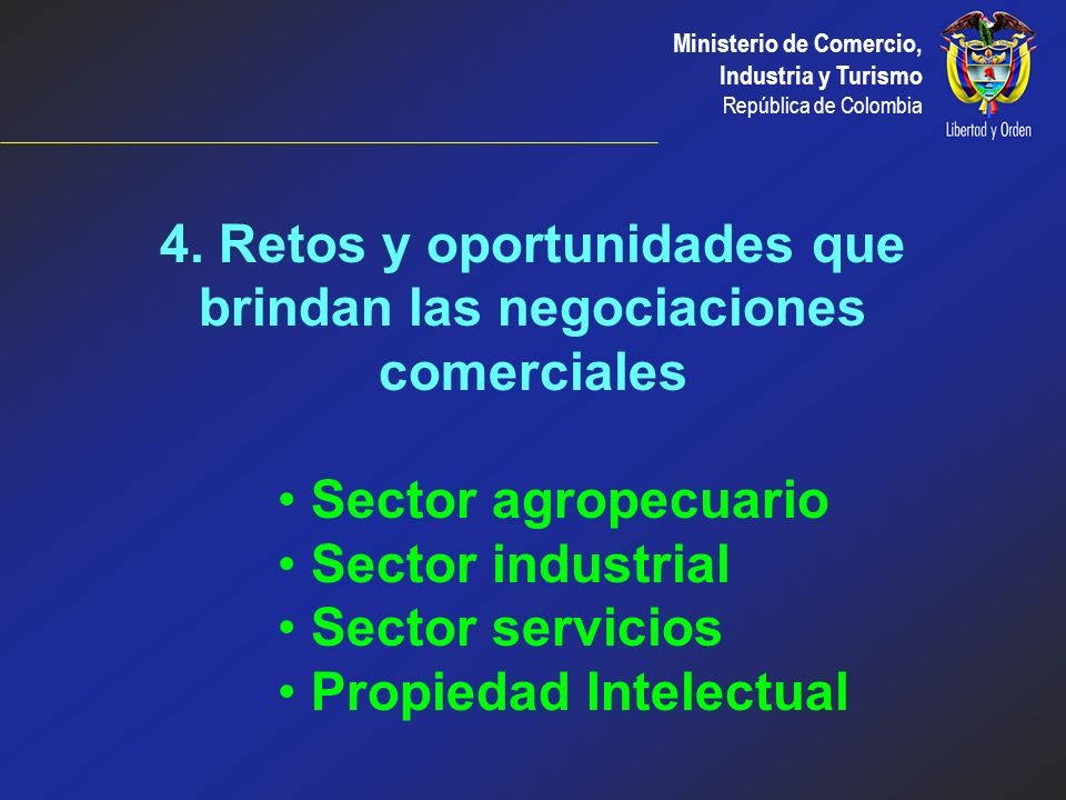 4. Retos y oportunidades que brindan las negociaciones comerciales