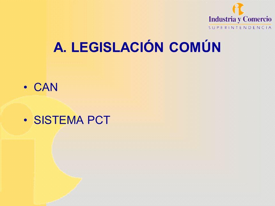 A. LEGISLACIÓN COMÚN CAN SISTEMA PCT