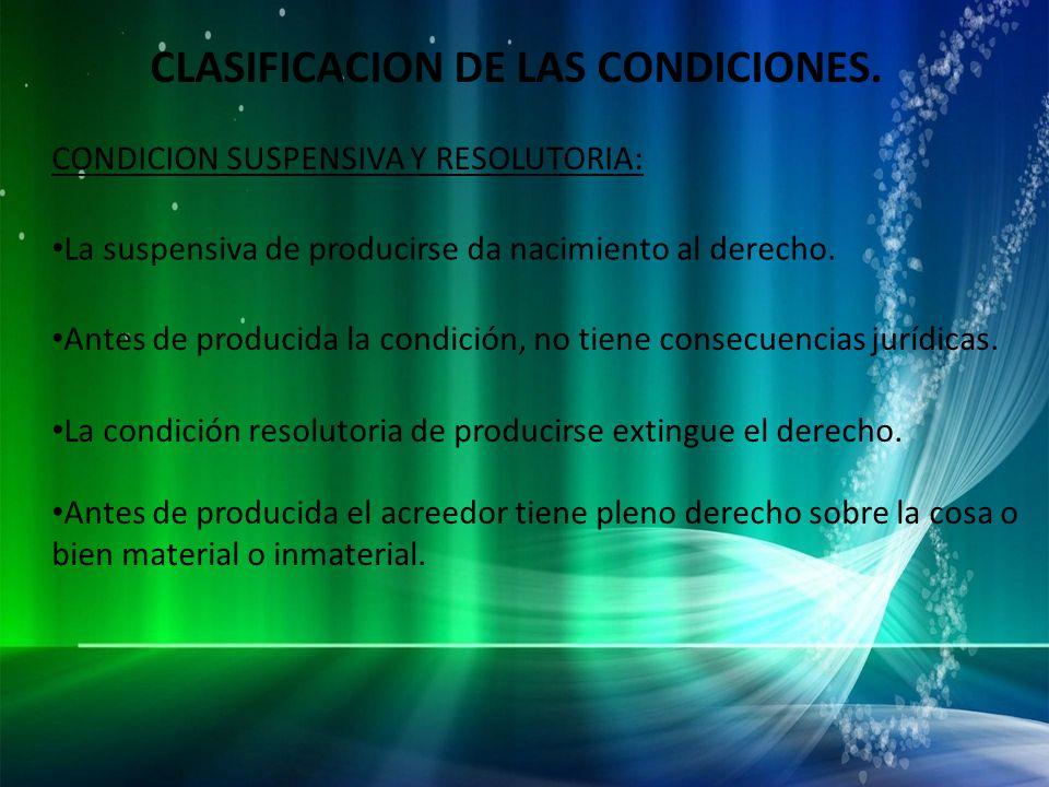 CLASIFICACION DE LAS CONDICIONES.