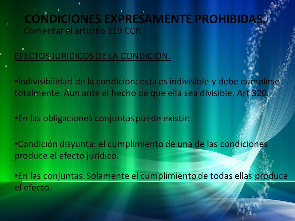 CONDICIONES EXPRESAMENTE PROHIBIDAS.