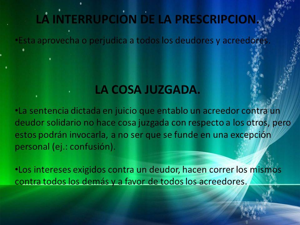 LA INTERRUPCION DE LA PRESCRIPCION.
