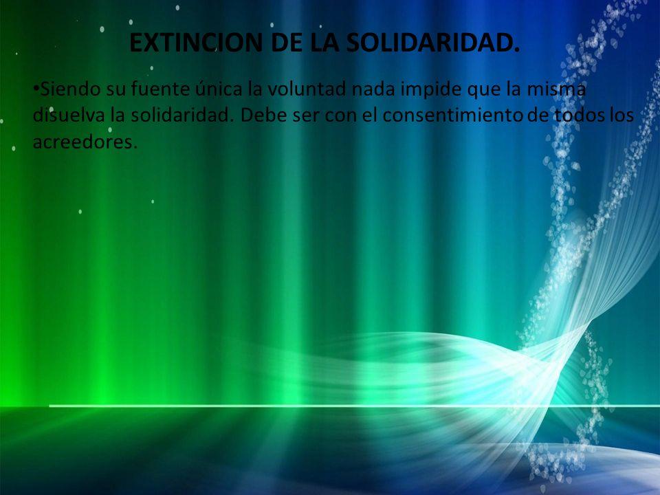 EXTINCION DE LA SOLIDARIDAD.