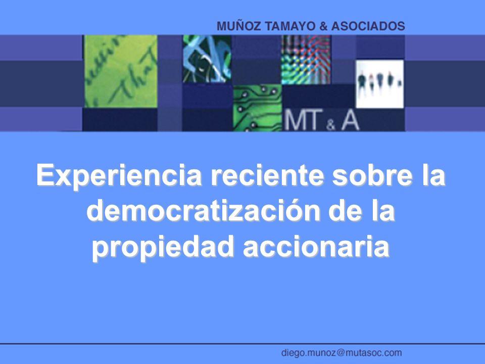 Experiencia reciente sobre la democratización de la propiedad accionaria