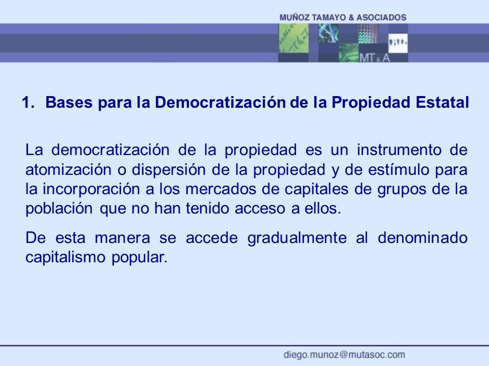 1. Bases para la Democratización de la Propiedad Estatal