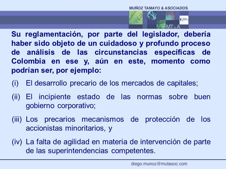 Su reglamentación, por parte del legislador, debería haber sido objeto de un cuidadoso y profundo proceso de análisis de las circunstancias específicas de Colombia en ese y, aún en este, momento como podrían ser, por ejemplo: