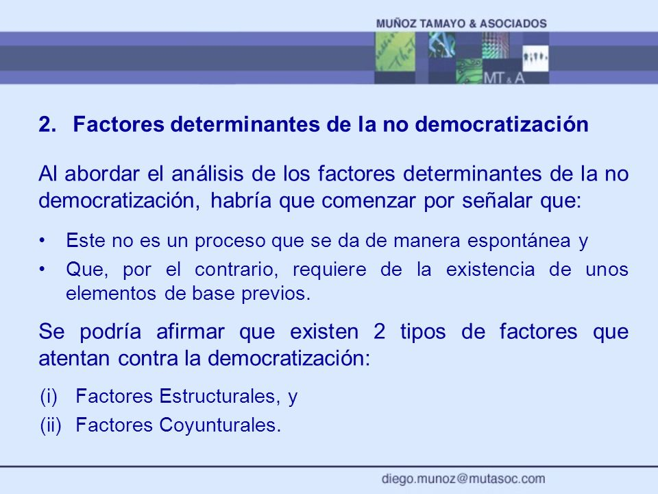 2. Factores determinantes de la no democratización
