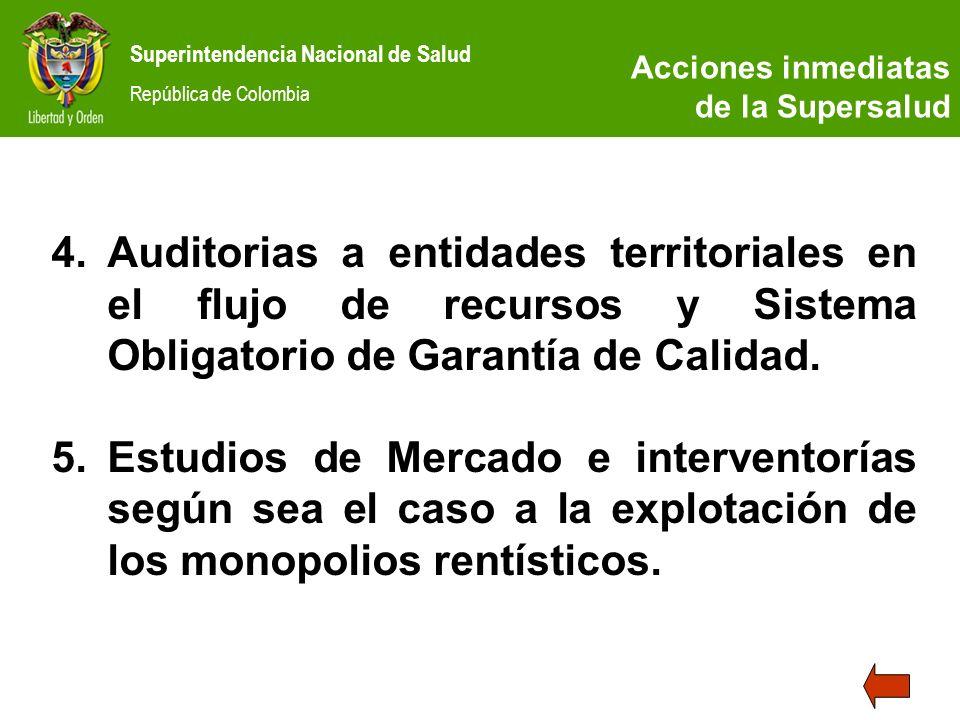 Acciones inmediatas de la Supersalud. Auditorias a entidades territoriales en el flujo de recursos y Sistema Obligatorio de Garantía de Calidad.