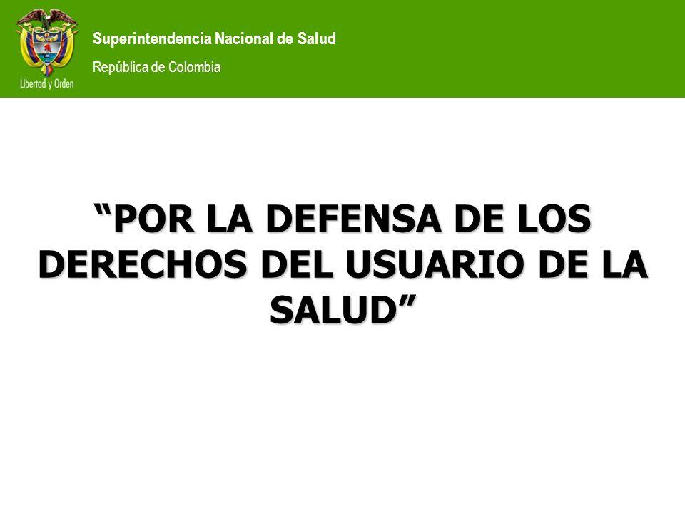 POR LA DEFENSA DE LOS DERECHOS DEL USUARIO DE LA SALUD