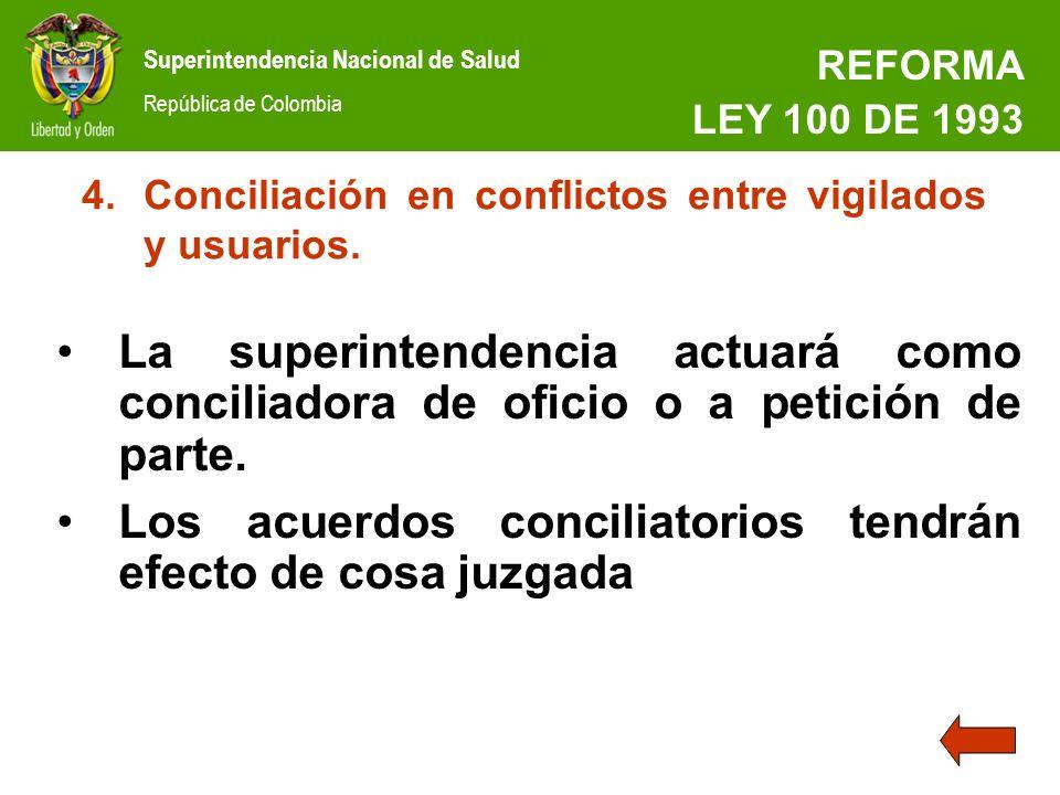 Los acuerdos conciliatorios tendrán efecto de cosa juzgada
