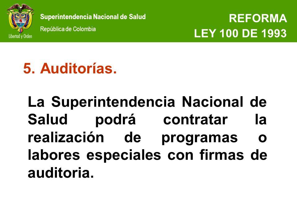 REFORMA LEY 100 DE 1993. Auditorías.