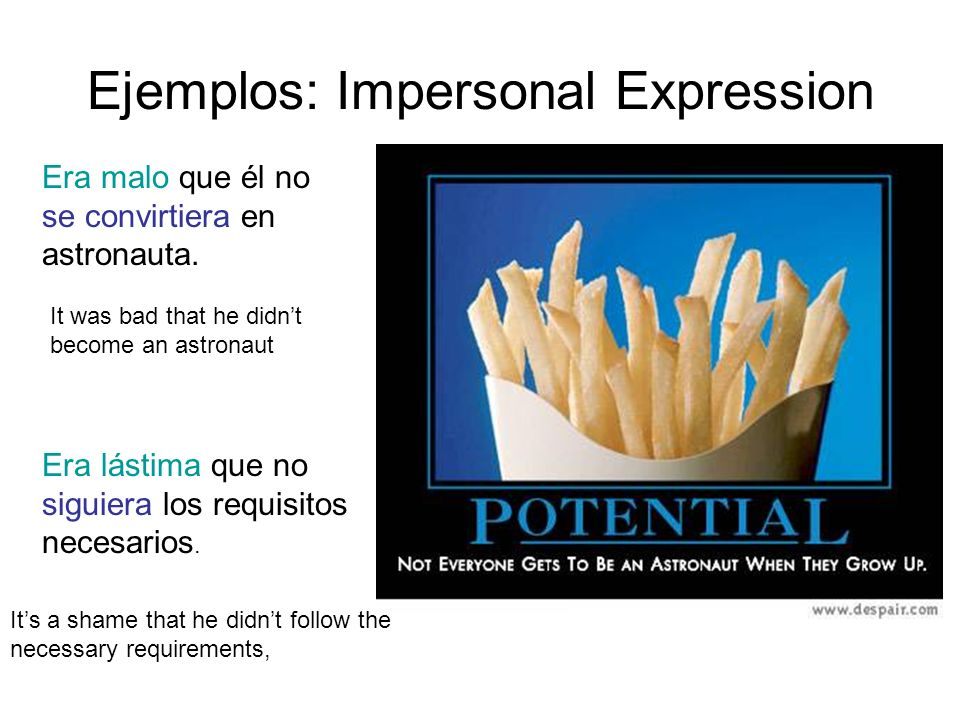 Ejemplos: Impersonal Expression