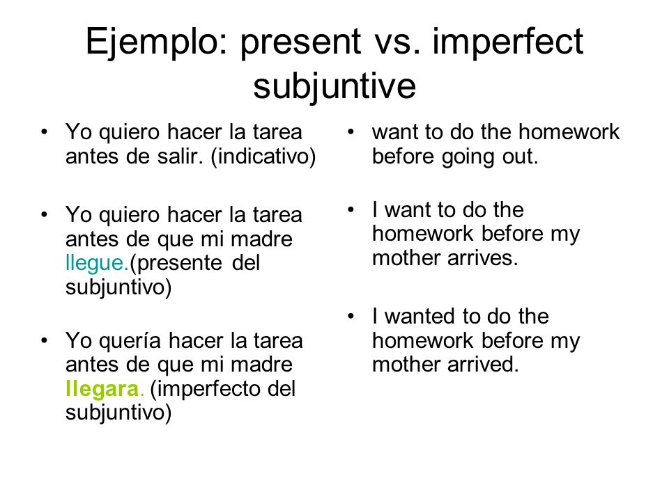 Ejemplo: present vs. imperfect subjuntive