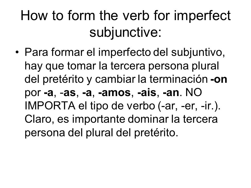 How to form the verb for imperfect subjunctive: