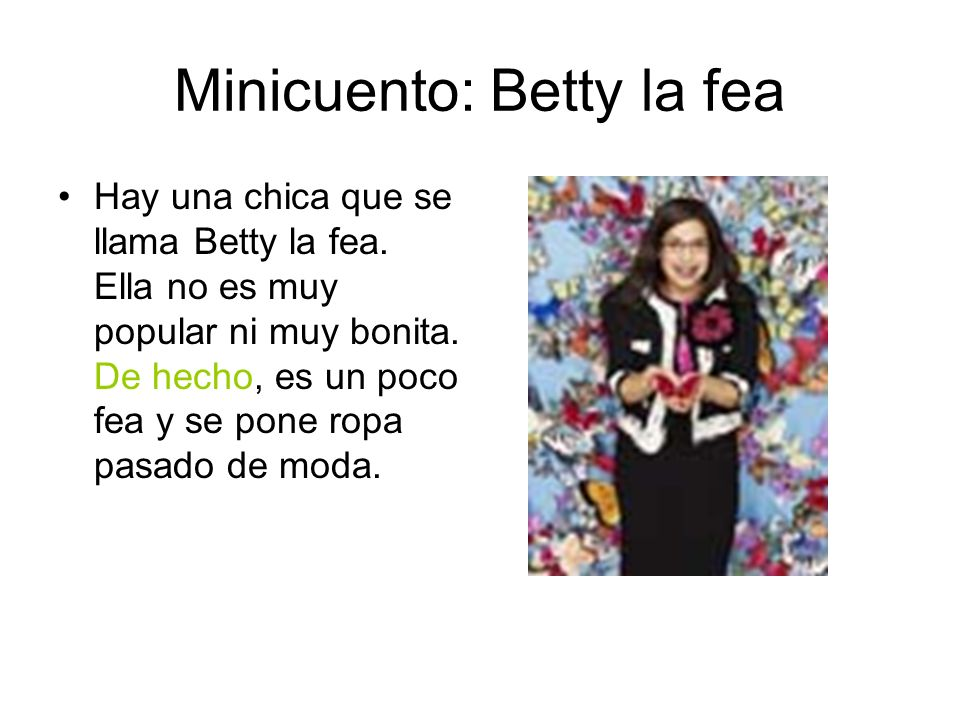 Minicuento: Betty la fea