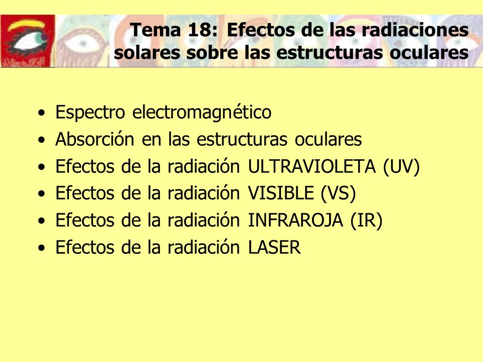 Espectro electromagnético Absorción en las estructuras oculares