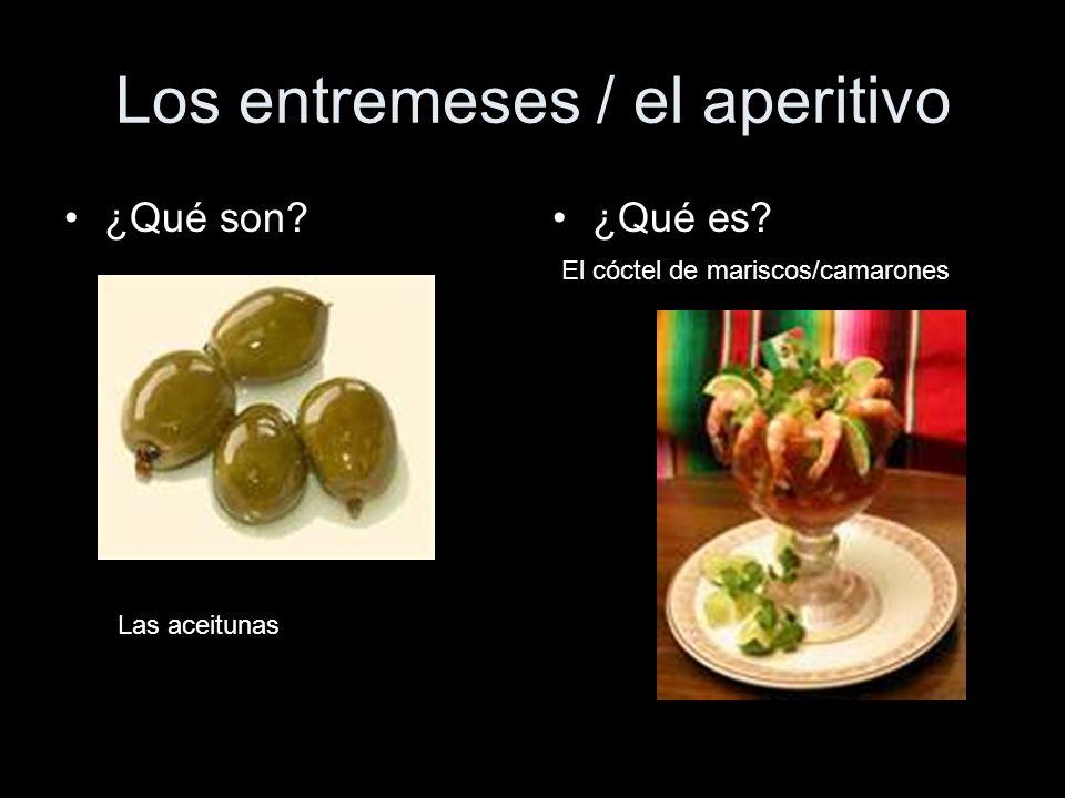 Los entremeses / el aperitivo