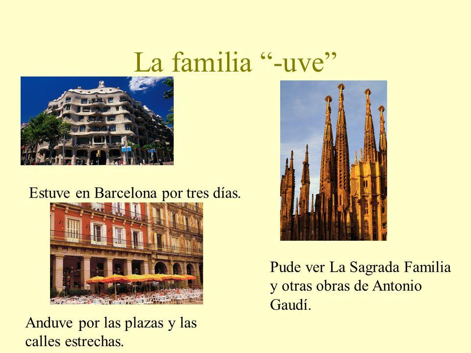 La familia -uve Estuve en Barcelona por tres días.