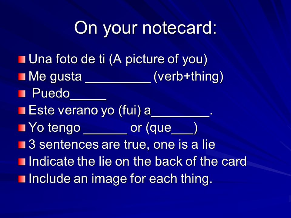 On your notecard: Una foto de ti (A picture of you)