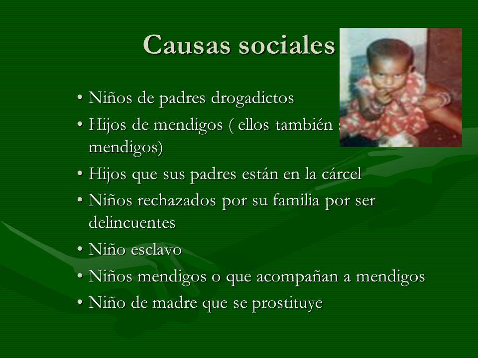 Causas sociales Niños de padres drogadictos