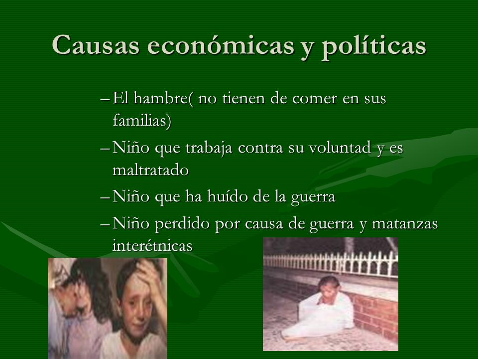 Causas económicas y políticas