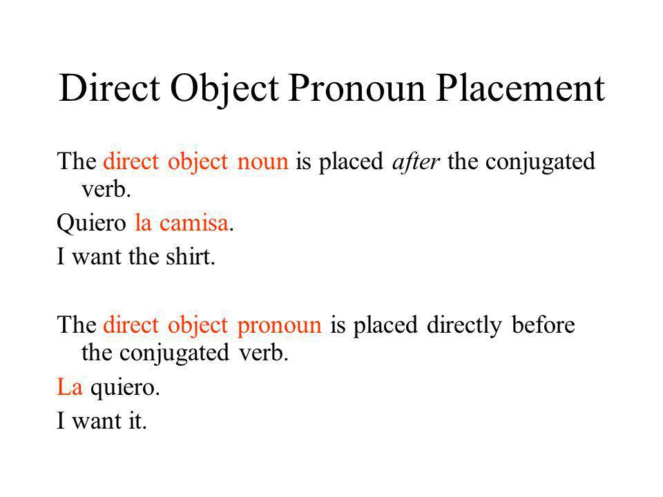 Direct Object Pronoun Placement