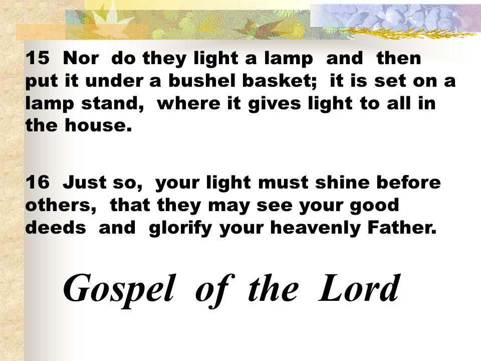 Mateo 5 en aquel tiempo jesus dijo a sus discipulos for Light a lamp and put it under a basket