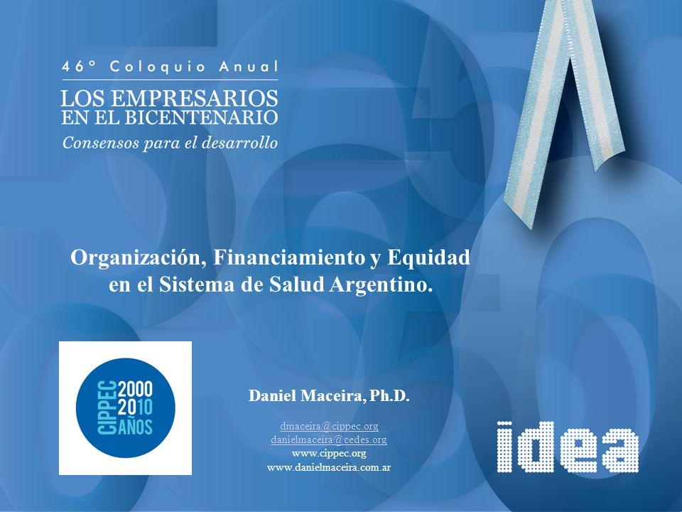 Organización, Financiamiento y Equidad en el Sistema de Salud Argentino.