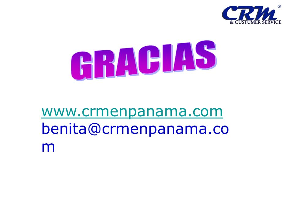GRACIAS www.crmenpanama.com benita@crmenpanama.com