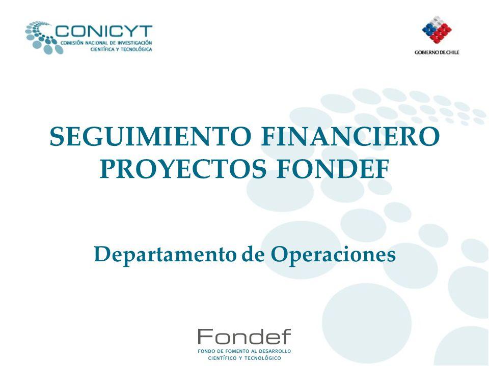 SEGUIMIENTO FINANCIERO PROYECTOS FONDEF