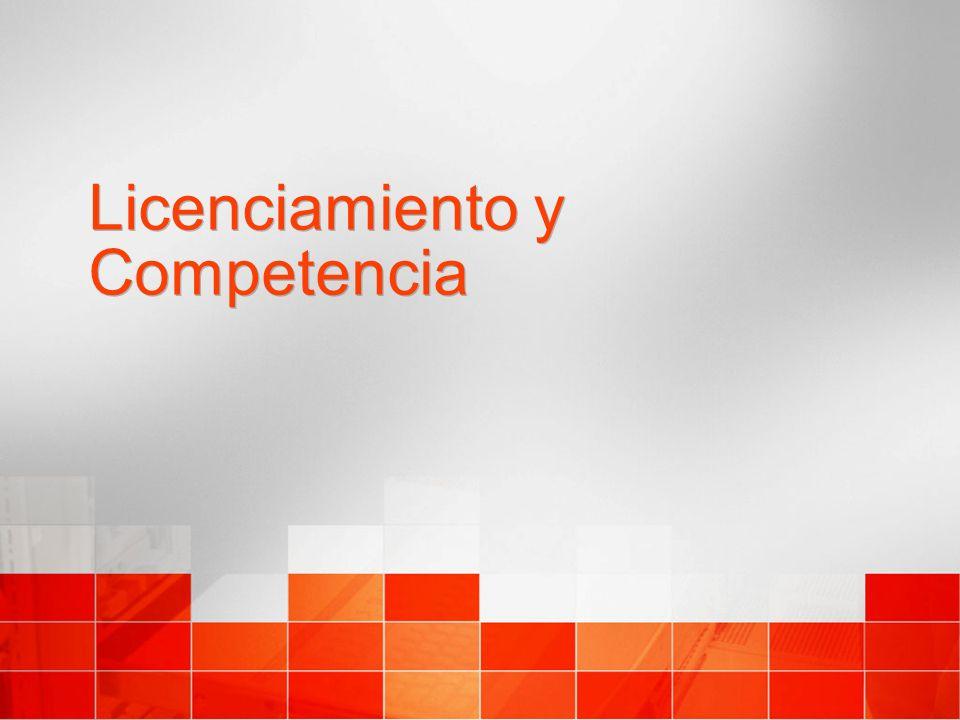 Licenciamiento y Competencia