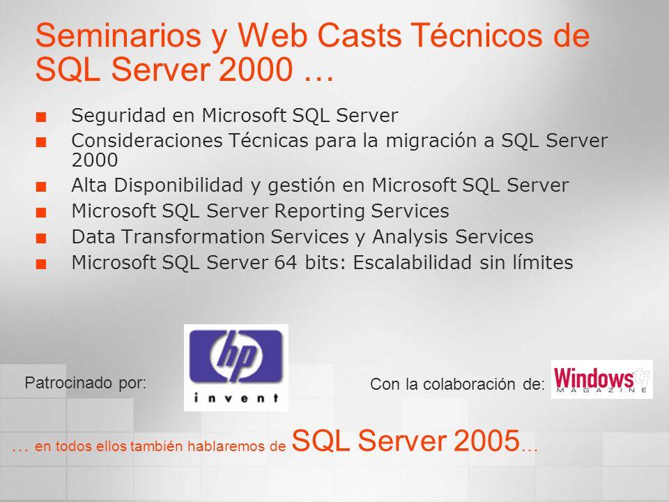 Seminarios y Web Casts Técnicos de SQL Server 2000 …