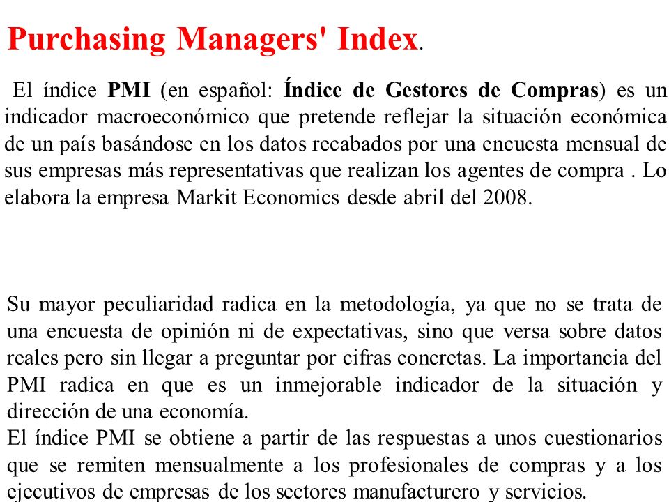 Purchasing Managers Index.