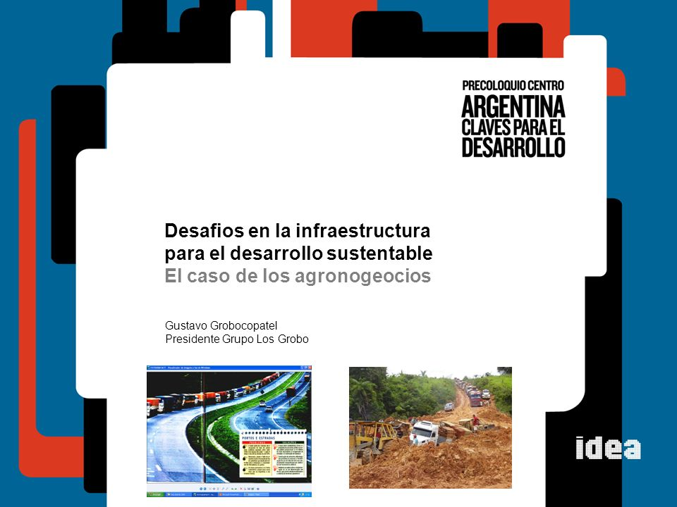 Desafios en la infraestructura para el desarrollo sustentable