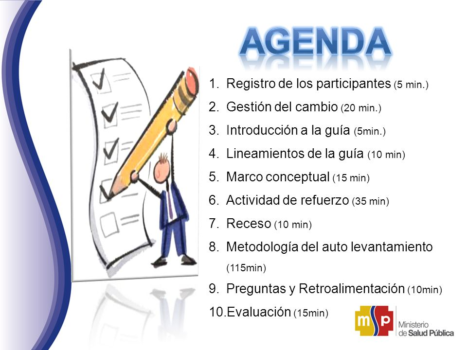 AGENDA Registro de los participantes (5 min.)