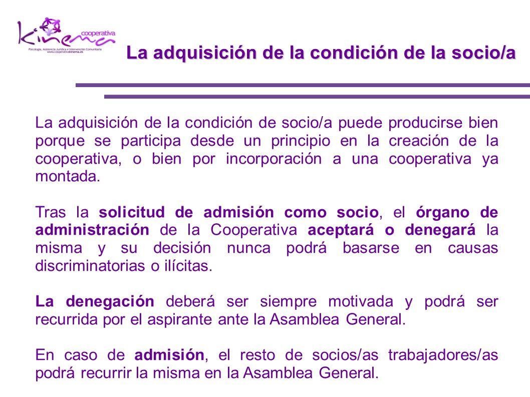 La adquisición de la condición de la socio/a