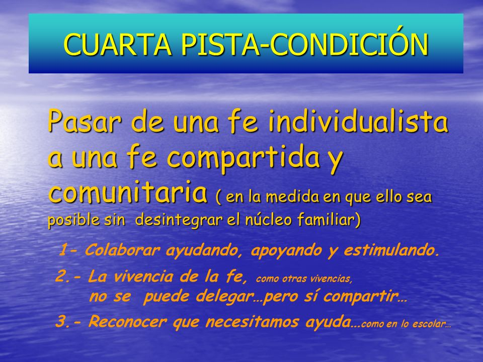 CUARTA PISTA-CONDICIÓN