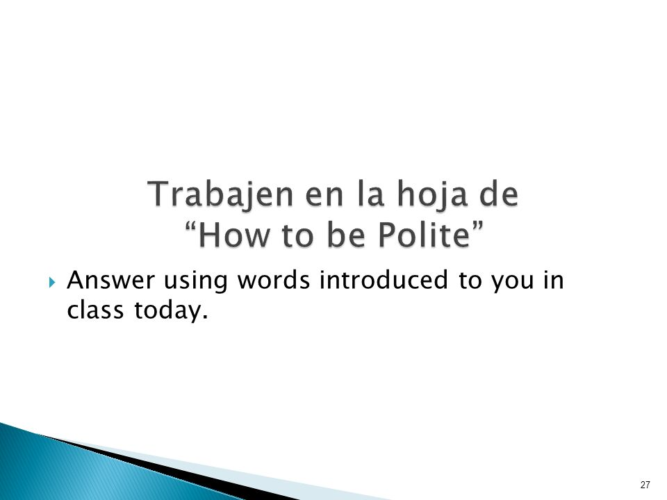 Trabajen en la hoja de How to be Polite