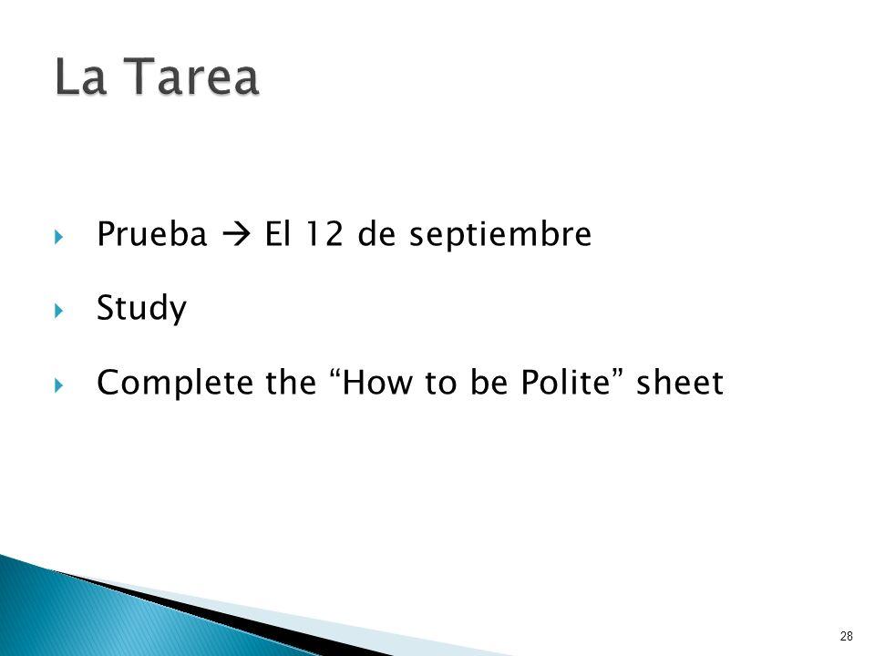 La Tarea Prueba  El 12 de septiembre Study